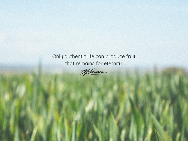 Only the authentic life can produce fruit - KP Yohannan - Gospel or Asia